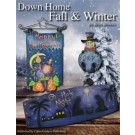 Down Home Fall & Winter
