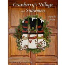 Cranberry's Village & Snowmen