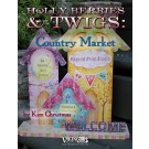 Holly Berries and Twigs : Country Market