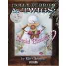 Holly Berries and Twigs : Special Blessings