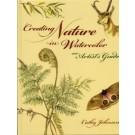 Creating Nature in Watercolor