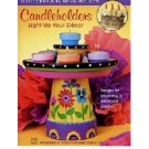Candleholders-Light up your Decor