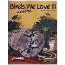 Birds we Love 3