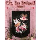Oh So Sweet! Vol. 2