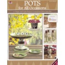 Pots for all Occasions