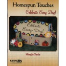 Homespun Touches : Celebrate Every Day