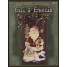 Country Seasons 8 : Fall 'n Freezin