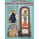Country Seasons 11 : Posey's to Pumpkins