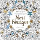 Noël Féerique - 80 coloriages
